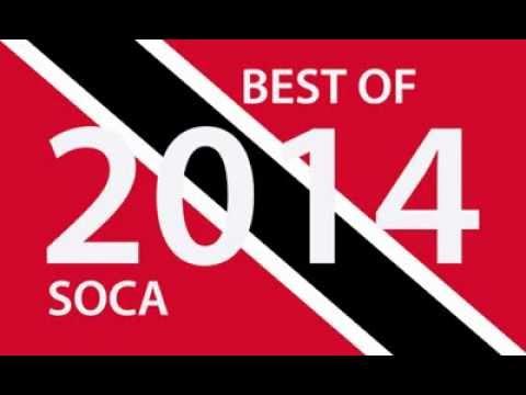 BEST OF 2014 TRINIDAD SOCA - 180 Big Tunes