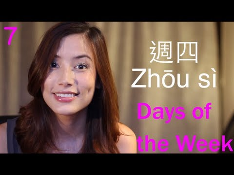 Days of The Week in Mandarin Chinese: Lesson 7 - MandarinMadeEZ
