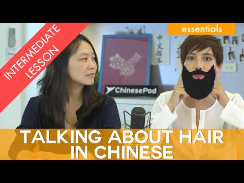 Talking About Hair in Chinese - Fiona and Constance