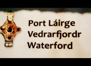 Waterford (Port Lairge, Vedrarfjordr) ~with oldest known artifact