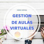 Gestión de Aulas Virtuales en Moodle. Inicia en cualquier momento