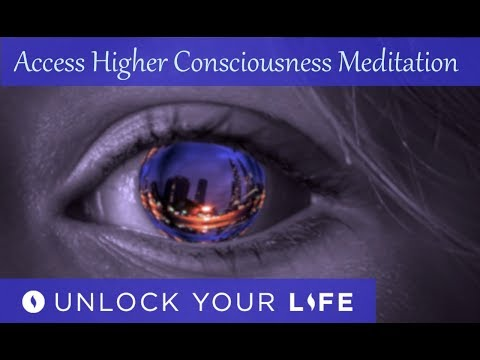 Access Higher Consciousness Guided Meditation | Experience Oneness