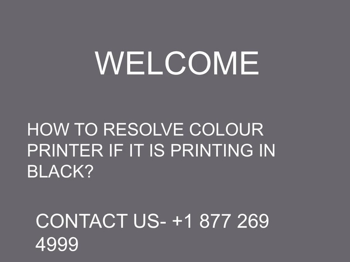 HOW TO RESOLVE COLOUR PRINTER IF IT IS PRINTING IN BLACK