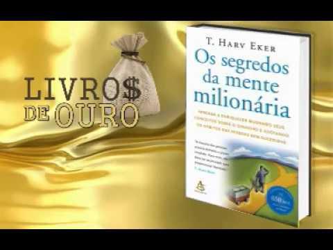 OS SEGREDOS DA MENTE MILIONÁRIA audio livro completo em Portugues