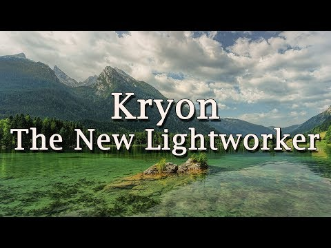 "Kryon - ""The New Lightworker"" - 2019"