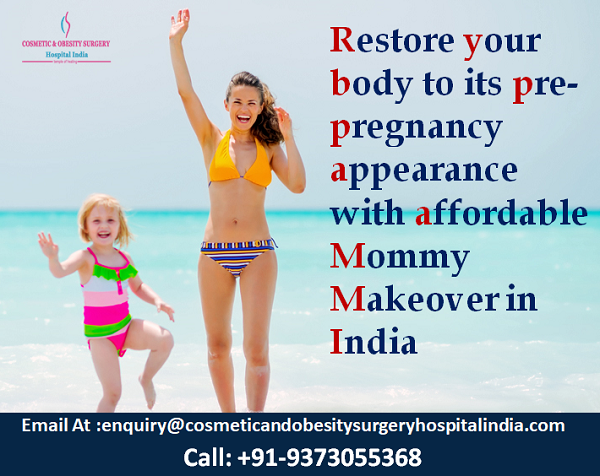 Restore your body to its pre-pregnancy appearance with affordable Mommy Makeover in India