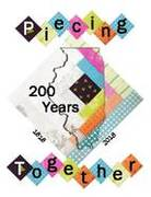 """QUILTS 2018 Biennial Show """"Piecing Together 200 year"""""""