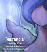 Metanoia-Winter 2016 Creative Mindfulness