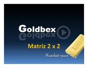 Viviendo del Oro Con Goldbex