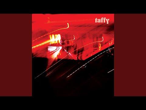 Taffy - She & She