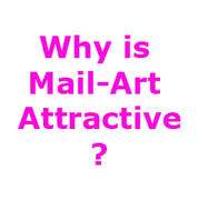 Why is MailArt Attractive?