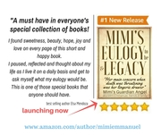 Mimi's Eulogy to-be & Legacy