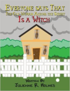 Everyone says that the old woman across the street is a witch