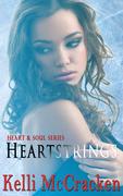 Heartstrings: Heart & Soul Book 1