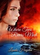 Where Two Rivers Meet