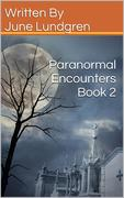 Paranormal Encounters book2