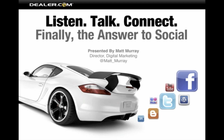 Social Media Webinar - Matt at Dealer.com