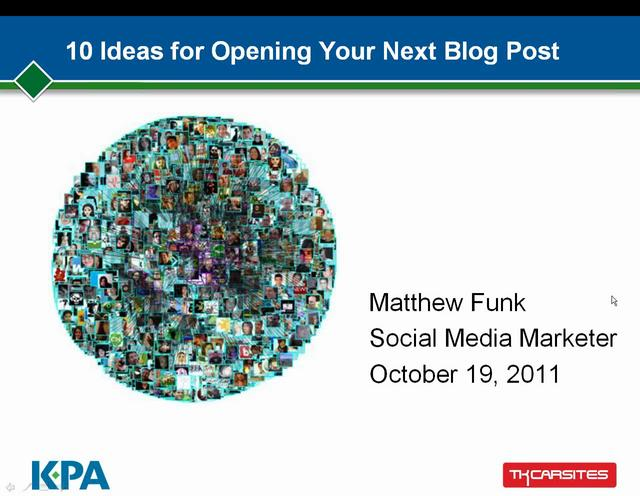 10 Ideas for Opening Your Next Blog Post