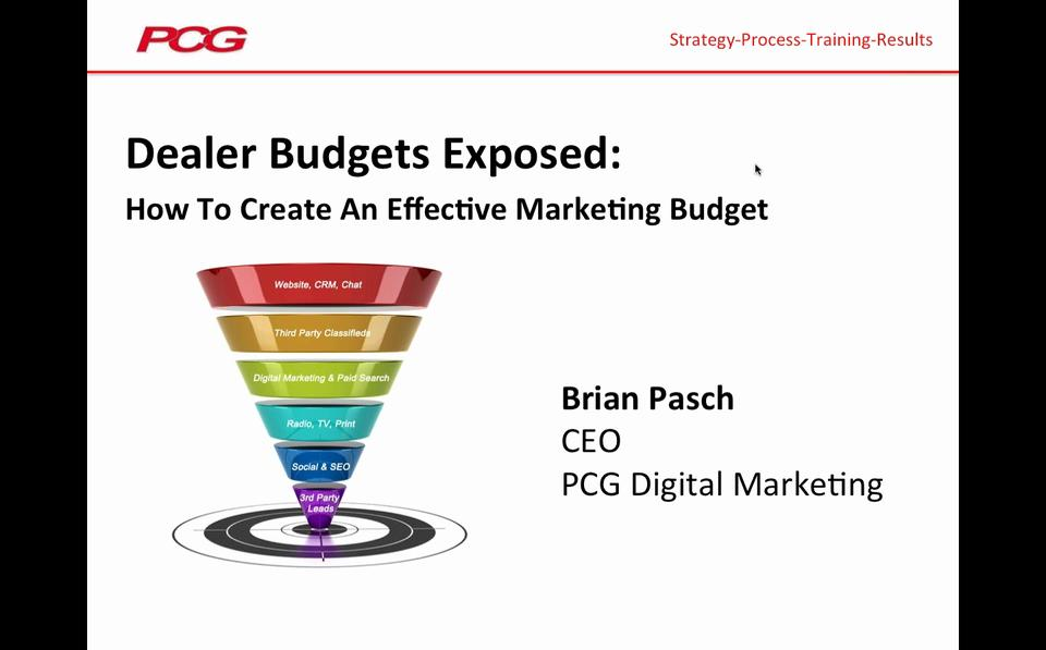 Brian Pasch Webinar: Dealer Budgets Exposed - How To Create An Effective Marketing Budget
