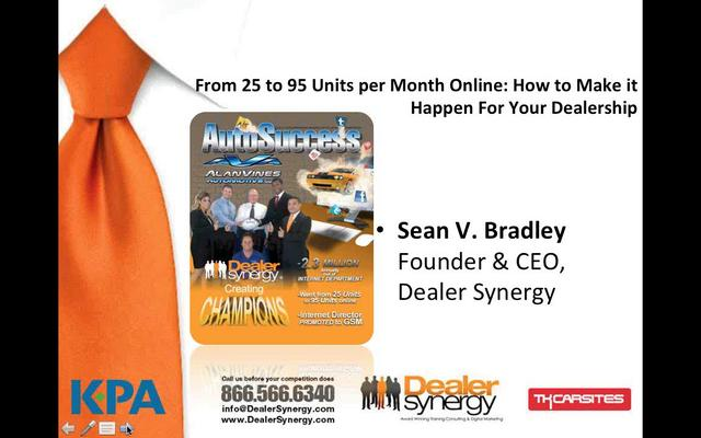 From 25 to 95 Units per Month Online  How to Make it Happen For Your Dealership