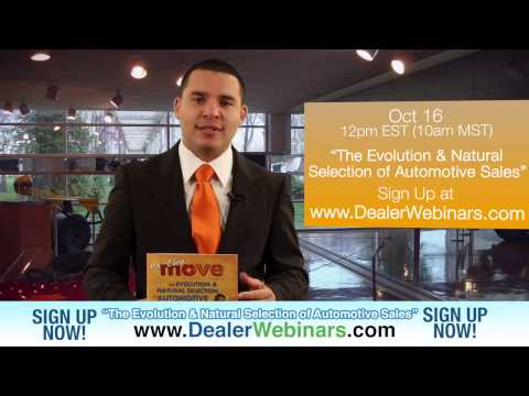 """""""The Evolution and Natural Selection of Automotive Sales"""" - FREE Webinar - Sign Up Now!"""