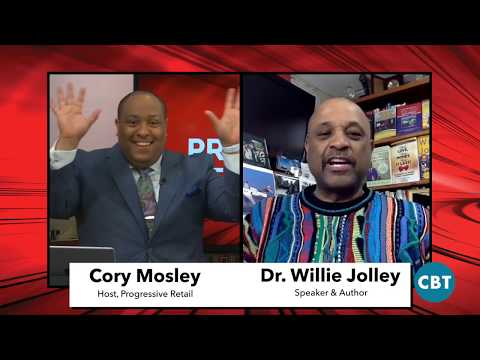 Progressive Retail Episode 42 - Dr. Willie Jolley
