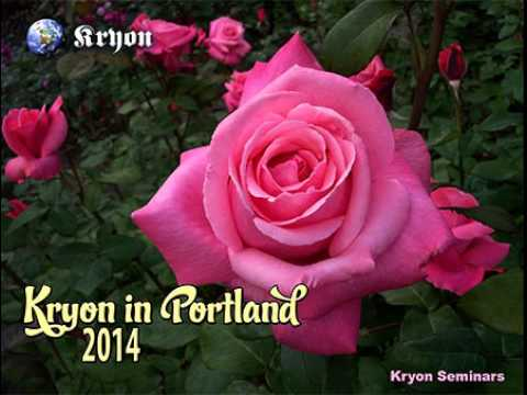 kryon Portland The Innate Revealed 2014 22.11
