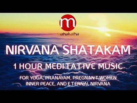Nirvana Shatakam Медитативное исполнение
