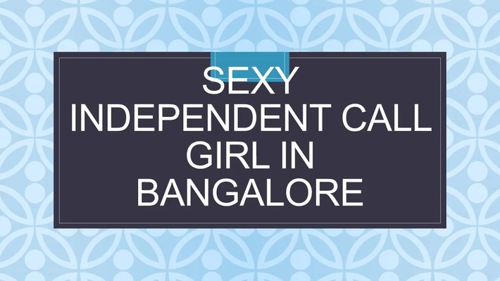 Sexy Independent Call Girl in Bangalore