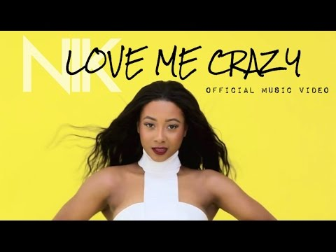 "Nik - ""Love Me Crazy"" (Official Music Video)"