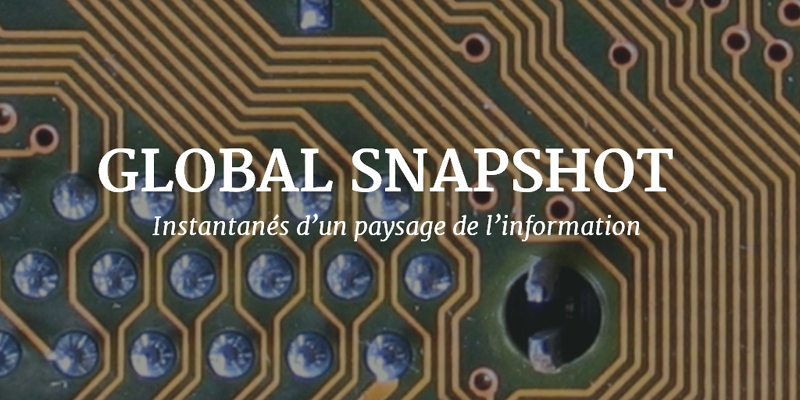 Global Snapshot : quand l'art contemporain explore le monde de l'information