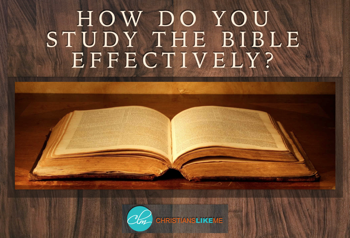 How Do You Study the Bible Effectively?