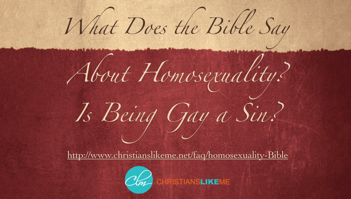 What Does the Bible Say About Homosexuality? Is Being Gay a Sin?