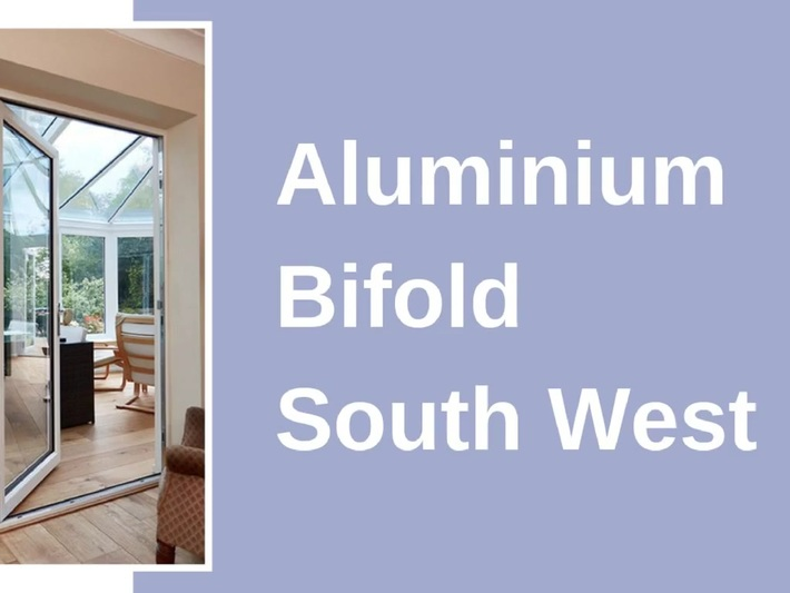 Aluminium Bifold South West