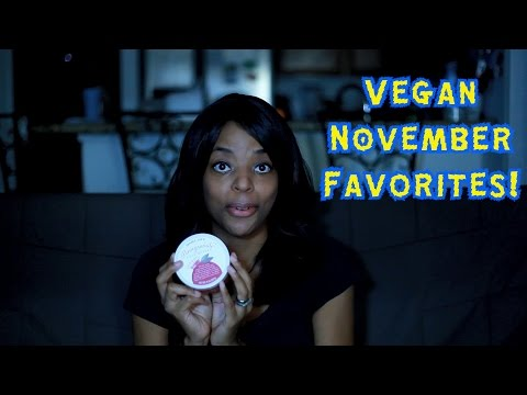Vegan November Favorites!