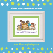 Children are a Gift From God Artwork