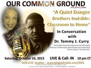 "In Conversation with Dr. Tommy J. Curry ""A Quiet Danger Brothers Invisible: Classroom to Home"""
