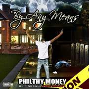 Philthy Money - By Any Means (Artwork)