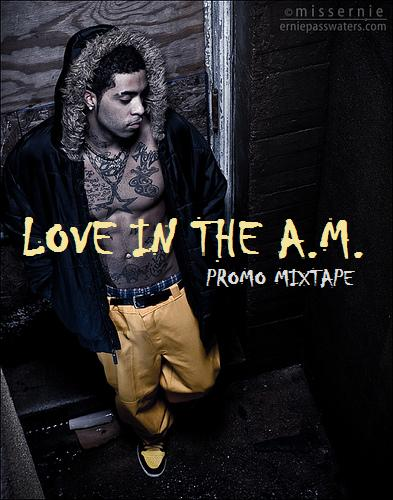 LOVE IN THE A.M. MIXTAPE COVER 2012