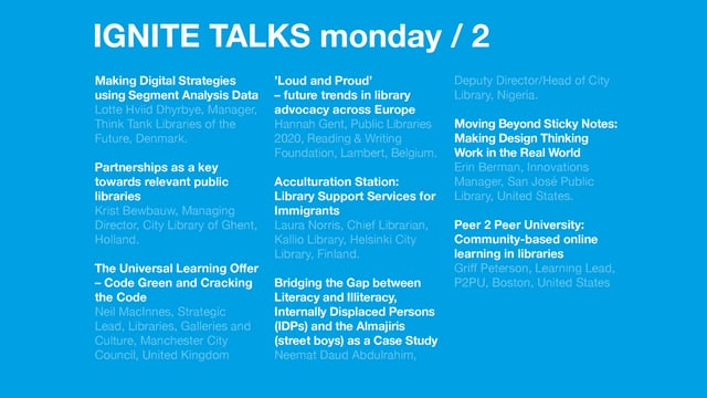 Monday Afternoon Ignite Talks /Next 2017