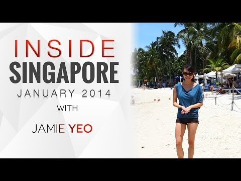 INSIDE Singapore | January 2014 with Jamie Yeo