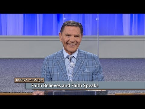 Faith Believes and Faith Speaks