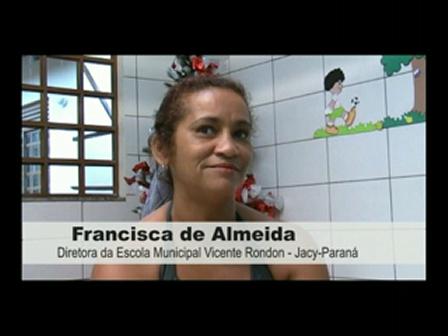 Franscica de Almeida - Diretora da Escola Municipal Vicente Rondon - Jacy Paraná