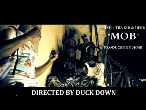 Mini 14 Tha Kid & 3HMB - MOB [MUSIC VIDEO] Prod. by @3hmb