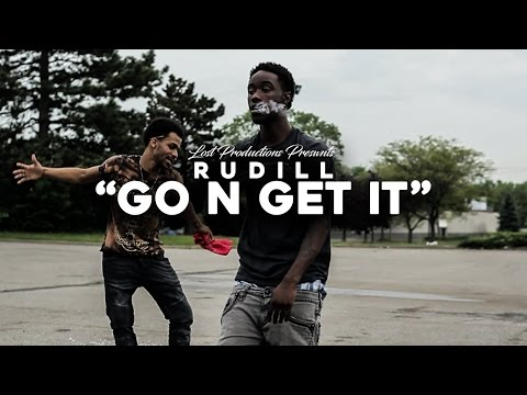 "Rudill - ""Go N Get It"" (Official Video) 