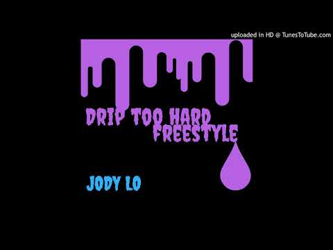Jody Lo - Drip too hard Ft. Lil Baby & Gunna