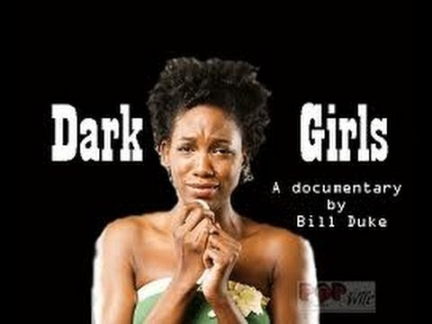 """""""Dark Girls""""--A Look At Colorism and Internalized Racism In The Black Community!!(Full Documentary)"""