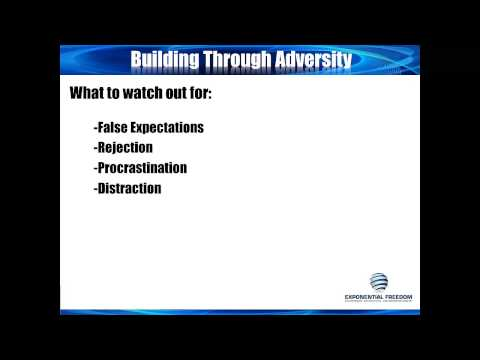 Exponential Freedom:  Building Through Adversity