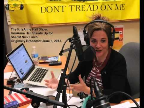 The KrisAnne Hall Show - KrisAnne Hall Stands Up for Sherrif Nick Finch