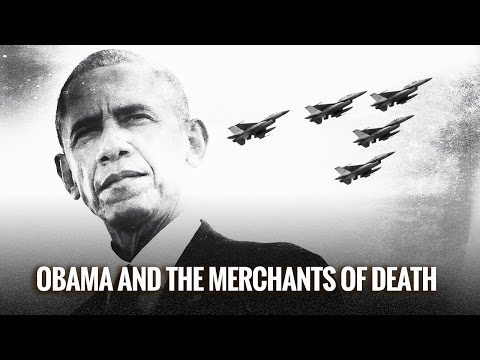 Obama and the Merchants of Death